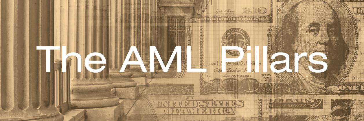 The Four (4) Pillars Of AML/BSA Compliance