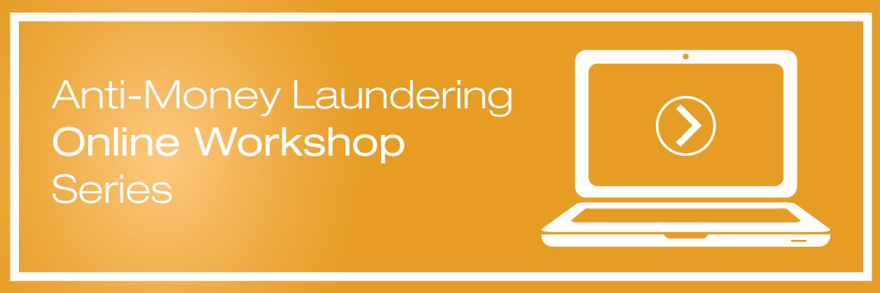AML Requirements Online Workshop