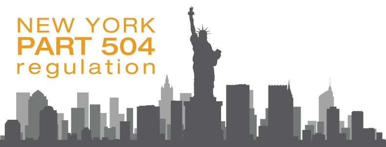 Breaking Down the New York Part 504 Regulation