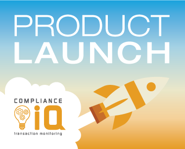 Product Launch- Automated Transaction Monitoring