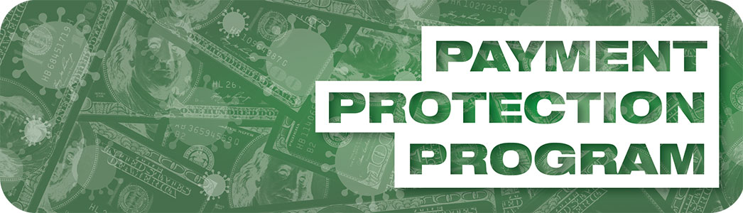 Paycheck Protection Program Provides Support to Small Businesses