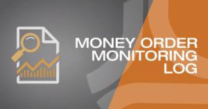Money Order Monitoring Log